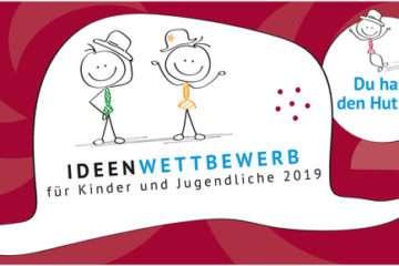 """Ideenwettbewerb <br>""""Du hast den Hut auf!"""" 2019"""