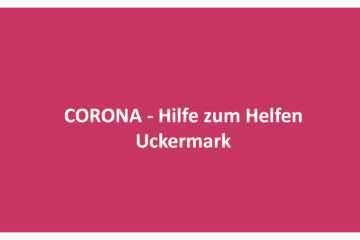 Corona – Hilfe zum Helfen – Uckermark