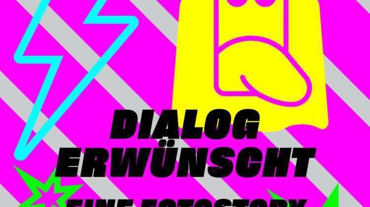 Dialog erwünscht – eine Fotostory