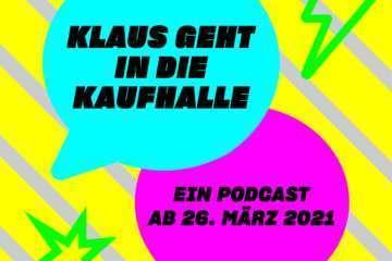Klaus geht in die Kaufhalle – ein Podcast